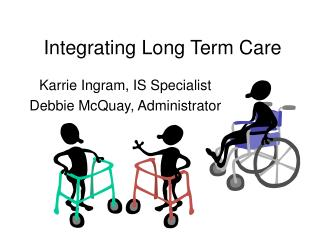 Integrating Long Term Care