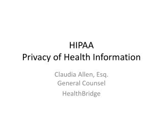 HIPAA  Privacy of Health Information