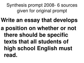 Synthesis prompt 2008- 6 sources given for original prompt