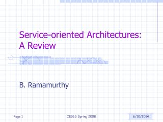 Service-oriented Architectures: A Review