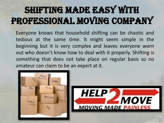 Shifting made easy with Professional Moving Company