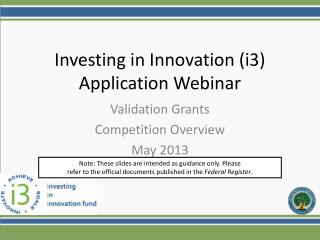 Investing in Innovation (i3)  Application Webinar