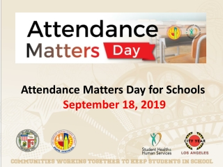 Attendance Matters Day for Schools   September 18, 2019