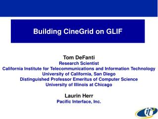 Building CineGrid on GLIF