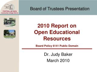 2010 Report on Open Educational Resources Board Policy 6141 Public Domain