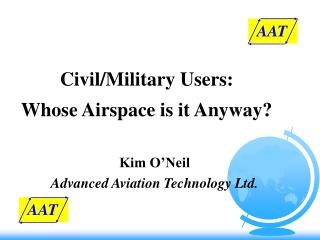 Civil/Military Users: Whose Airspace is it Anyway?