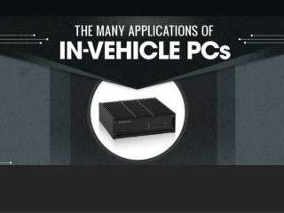 The Many Applications of In-Vehicle PCs