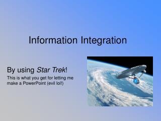 Information Integration