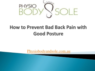 How to Prevent Bad Back Pain with Good Posture