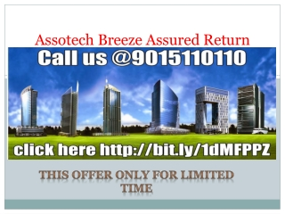 Assotech breeze launch attractive offer