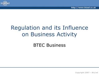 Regulation and its Influence on Business Activity