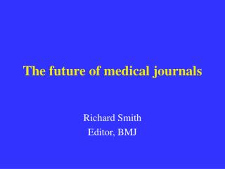 the future of medical journals