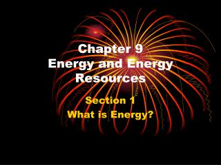 Chapter 9 Energy and Energy Resources