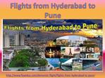 Book Cheapest air tickets from Hyderabad to Pune at lowest p