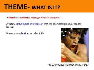 THEME- WHAT IS IT?