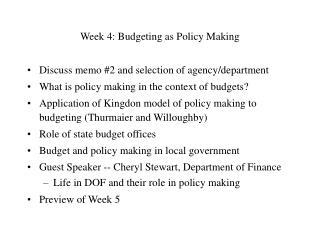 Week 4: Budgeting as Policy Making
