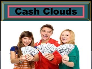 Cash Clouds