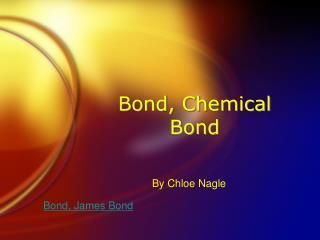 Bond, Chemical Bond