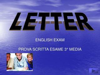 ENGLISH EXAM PROVA SCRITTA ESAME 3° MEDIA