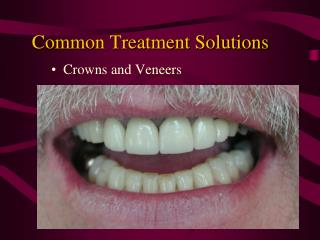 Common Treatment Solutions