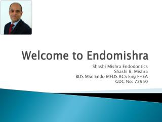 Endodontics Dentist in UK
