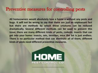 Preventive measures for controlling pests