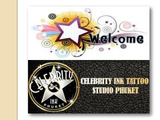 Celebrityinktattoophuket - The best tattoo shop Phuket