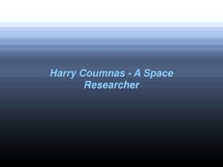 Harry Coumnas - A Space Researcher