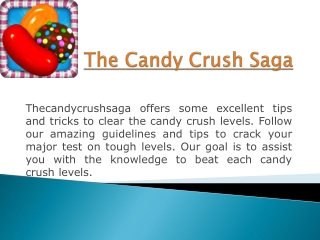 The Candy Crush Saga