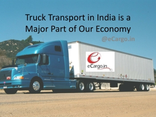 Truck Transport in India is a Major Part of Our Economy