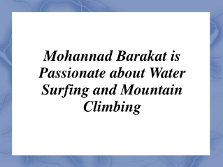 Mohannad Barakat is Passionate about Water Surfing and Mount