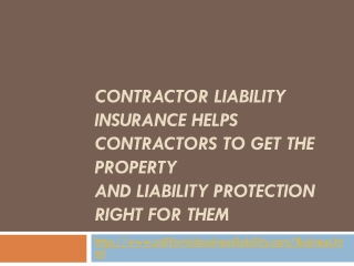 Contractor Liability Insurance helps contractors