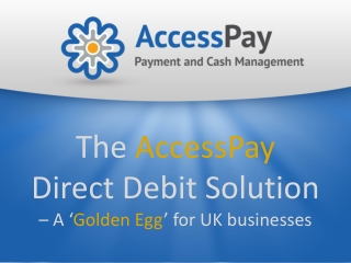 The AccessPay Direct Debit Solution - a