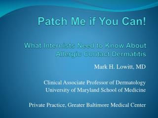 Patch Me if You Can! What Internists Need to Know About Allergic  Contact Dermatitis