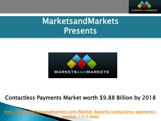 Contactless Payments Market worth $9.88 Billion by 2018