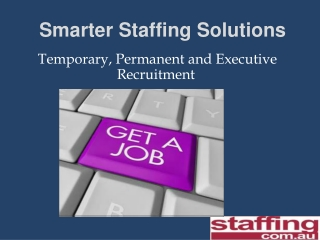 Staffing- Recruitment Agency