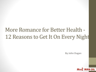 More Romance for Better Health - 12 Reasons