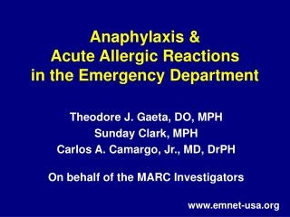 Anaphylaxis &  Acute Allergic Reactions  in the Emergency Department