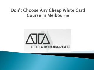 Cheap White Card Course in Melbourne