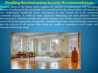Dwelling Reconstruction Security Recommendations