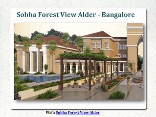 Sobha Forest View Alder Bangalore ?2.25 Cr