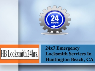 HB Locksmith 24 hrs.- The Most Reliable Locksmith