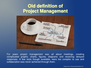 Old Definition of Project Management