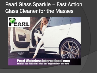 Pearl Glass Sparkle – Fast Action Glass Cleaner