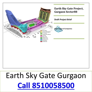 Earth Sky Gate 8510058500 Earth Sky Gate in sector 88 Gurgao