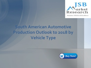 South American Automotive Production Outlook to 2018 by Vehi
