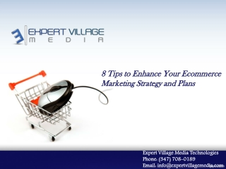 8 Tips to Enhance Your Ecommerce Marketing Strategy and Plans