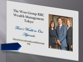 The Woo Group RBC Wealth Management Tokyo