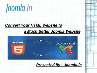 Convert Your HTML Website to a Much Better Joomla Website