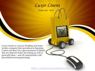 Luxor linens - Easter Sale 2014